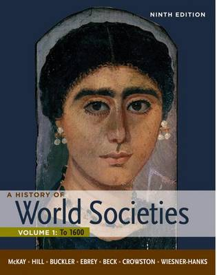 A History of World Societies: Volume 1: to 1600