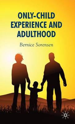 Only-Child Experience and Adulthood