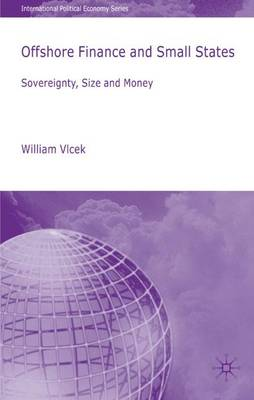 Offshore Finance and Small States: Sovereignty, Size and Money