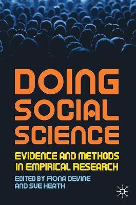 Doing Social Science: Evidence and Methods in Empirical Research