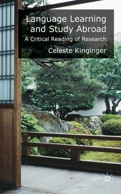 Language Learning and Study Abroad: A Critical Reading of Research