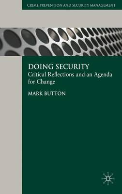 Doing Security: Critical Reflections and an Agenda for Change