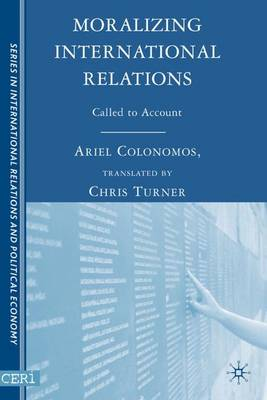 Moralizing International Relations: Called to Account