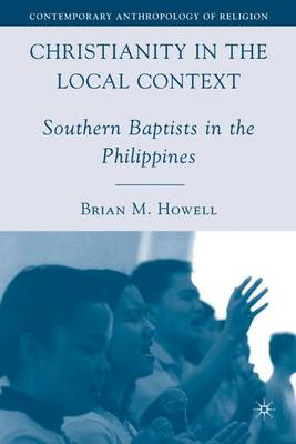 Christianity in the Local Context: Southern Baptists in the Philippines