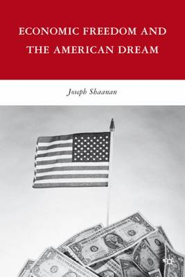 Economic Freedom and the American Dream
