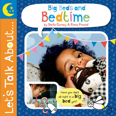 Let's Talk About: Big Beds and Bedtime