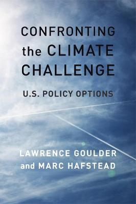 Confronting the Climate Challenge: U.S. Policy Options