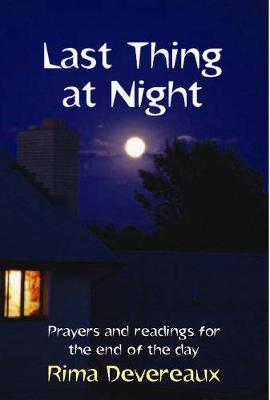 Last Thing at Night: Prayers and readings for the end of the day