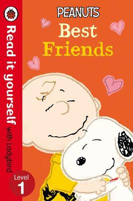 Peanuts: Best Friends - Read it Yourself with Ladybird: Level 1