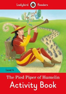 The Pied Piper Activity Book - Ladybird Readers Level 4