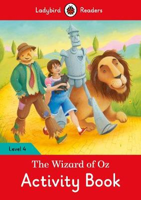 The Wizard of Oz Activity Book - Ladybird Readers Level 4