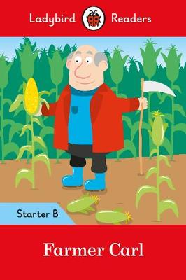 Farmer Carl- Ladybird Readers Starter Level B