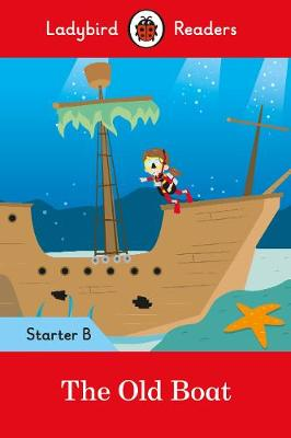 The Old Boat - Ladybird Readers Starter Level B