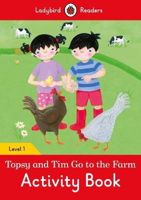 Topsy and Tim: Go to the Farm Activity Book - Ladybird Readers Level 1