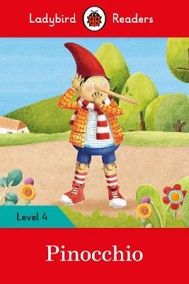 Pinocchio - Ladybird Readers Level 4