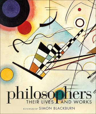 Philosophers: Their Lives and Works