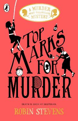 Top Marks For Murder: A Murder Most Unladylike Mystery