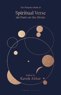The Penguin Book of Spiritual Verse: 100 Poets on the Divine