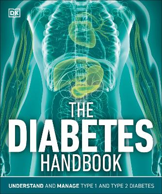 The Diabetes Handbook: Prevention, Diagnosis, and Treatment