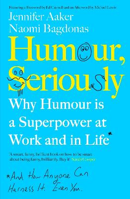Humour, Serious Business: Why Humour is a Superpower at Work