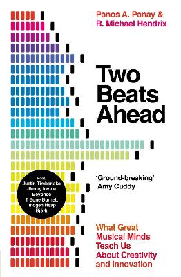 Two Beats Ahead: What Great Musical Minds Teach Us About Innovation