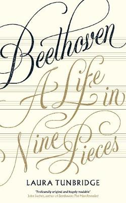 Beethoven: A Life in Nine Pieces