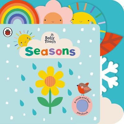 Baby Touch: Seasons: A touch-and-feel playbook