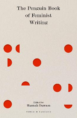 The Penguin Book of Feminist Writing: From Christine de Pizan to Chimamanda Ngozi Adichie