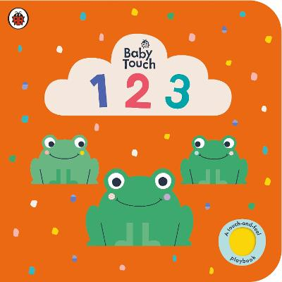 Baby Touch: 123: A touch-and-feel playbook