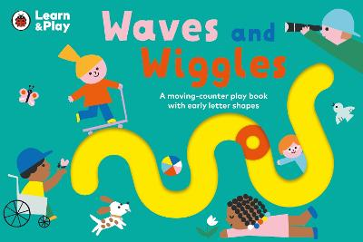 Waves and Wiggles: A moving-counter play book with early letter shapes