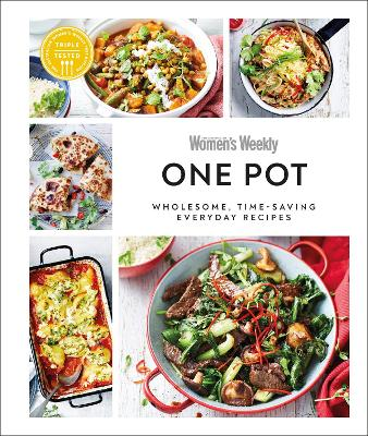 Australian Women's Weekly One Pot: Wholesome, time-saving everyday recipes