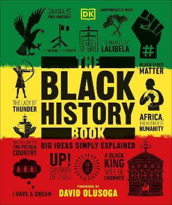 The Black History Book: Big Ideas Simply Explained