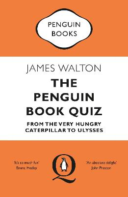 The Penguin Book Quiz: From The Very Hungry Caterpillar to Ulysses - The Perfect Gift!