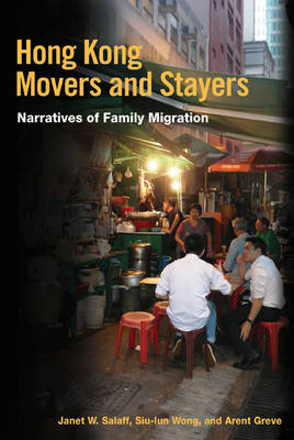 Hong Kong Movers and Stayers: Narratives of Family Migration