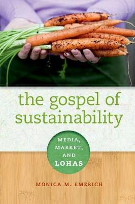 The Gospel of Sustainability: Media, Market and LOHAS