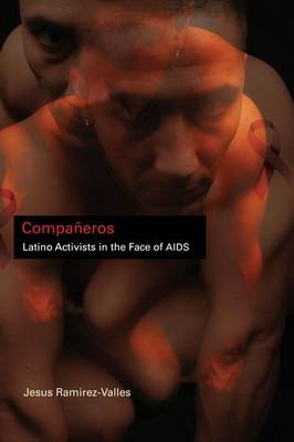 Companeros: Latino Activists in the Face of AIDS