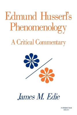 Edmund Husserl's Phenomenology: A Critical Commentary