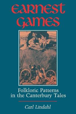 Earnest Games: Folkloric Patterns in the Canterbury Tales
