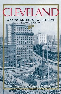 Cleveland, Second Edition: A Concise History, 1796-1996