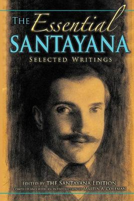 The Essential Santayana: Selected Writings
