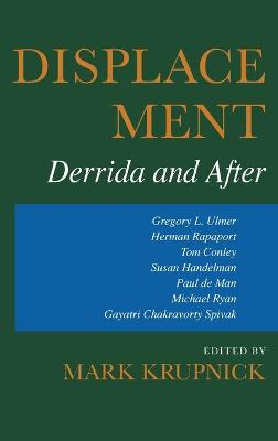 Displacement: Derrida and After