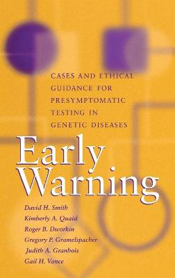 Early Warning: Cases and Ethical Guidance for Presymptomatic Testing in Genetic Diseases