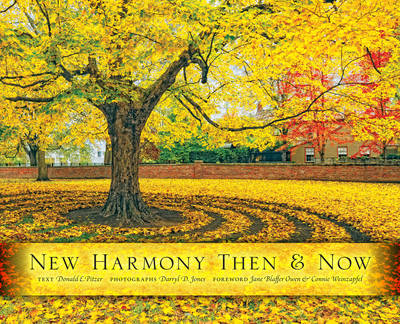 New Harmony Then and Now