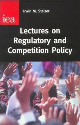 Lectures on Regulatory and Competition Policy