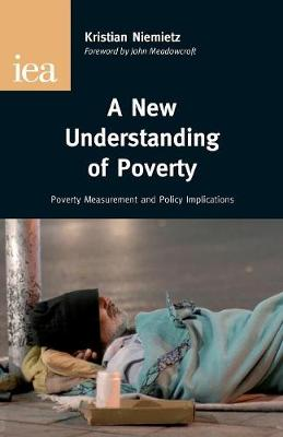 New Understanding of Poverty: Poverty Measurement & Policy Implications