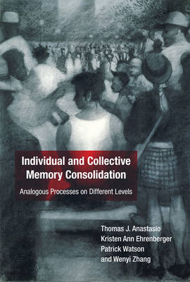 Individual and Collective Memory Consolidation: Analogous Processes on Different Levels