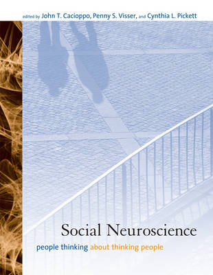 Social Neuroscience: People Thinking about Thinking People