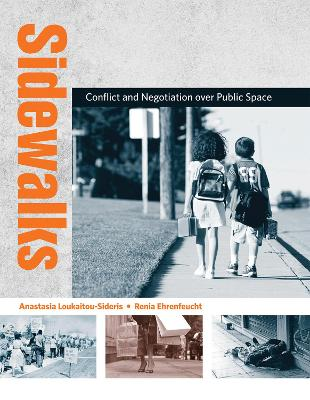 Sidewalks: Conflict and Negotiation over Public Space