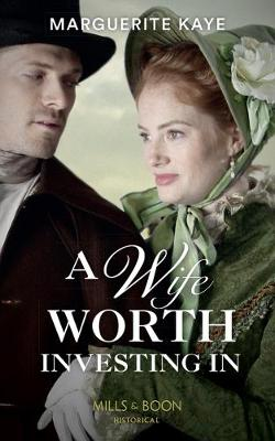 A Wife Worth Investing In (Penniless Brides of Convenience, Book 2)