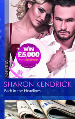 Back In The Headlines (Scandal in the Spotlight, Book 3)